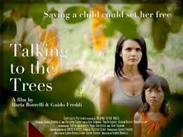 Talking to the trees, di Ilaria Borelli, Guido Freddi, Italia 2012, 90 min