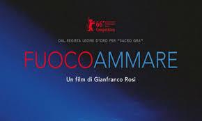 Fuocoammare, di Gianfranco Rosi, Documentario, Italia, Francia 2015, 107 min. Orso d'Oro a Berlino 2016