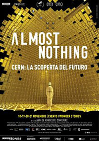 Almost Nothing – Cern: La scoperta del futuro