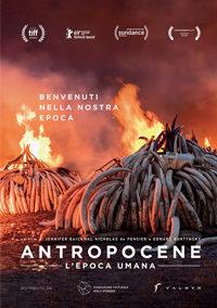 ANTROPOCENE – L'EPOCA UMANA